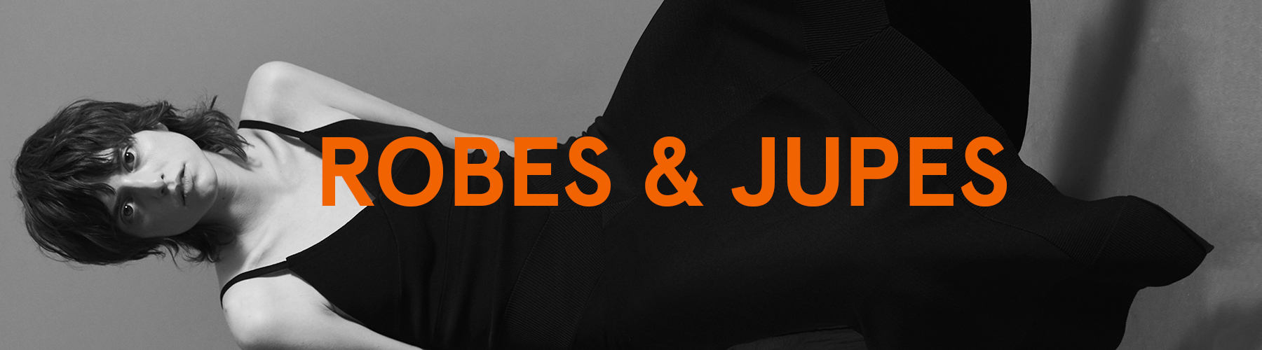 Robes & Jupes